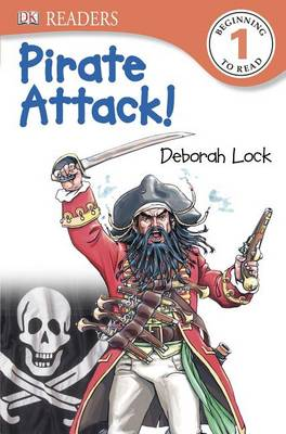 DK Readers L1: Pirate Attack! by Laura Buller