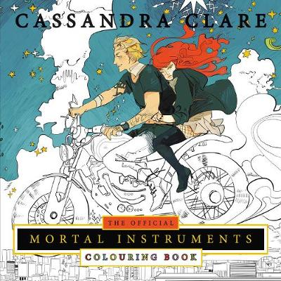 Official Mortal Instruments Colouring Book by Cassandra Clare