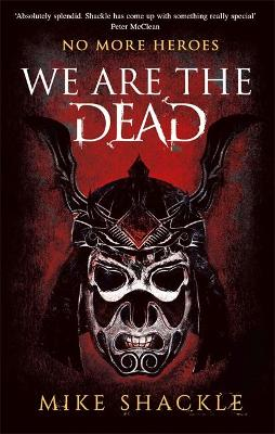 We Are The Dead: Book One book