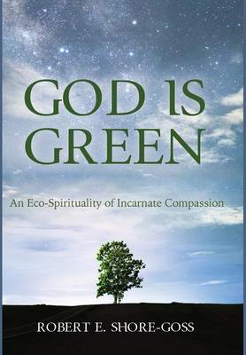 God Is Green by Robert Shore