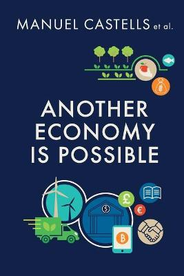 Another Economy is Possible by Manuel Castells