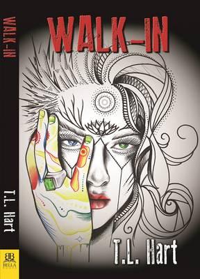 Walk-In by T L Hart