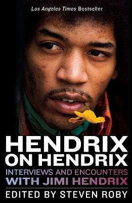 Hendrix on Hendrix by Steven Roby