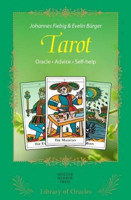 Tarot: The Secrets of the Symbols by Johannes Fiebig