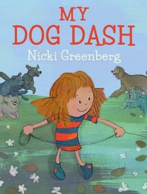 My Dog Dash by Nicki Greenberg