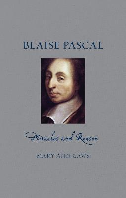 Blaise Pascal by Mary Ann Caws