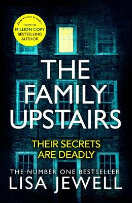 The Family Upstairs: The #1 bestseller and gripping Richard & Judy Book Club pick by Lisa Jewell