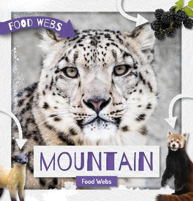 Mountain Food Webs by William Anthony