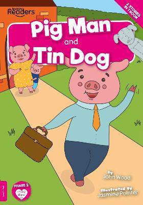 Pig Man and Tin Dog book