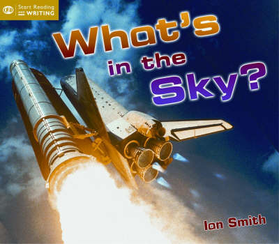 What's in the Sky? by Ian Smith