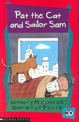 Pat the Cat and Sailor Sam by Margaret Wild