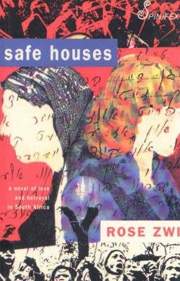 Safe Houses by Rose Zwi