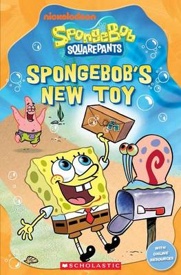 Spongebob Squarepants: SpongeBob's New Toy by Fiona Davis