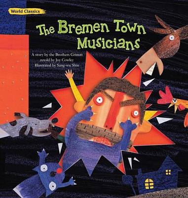 The Bremen Town Musicians by Joy Cowley