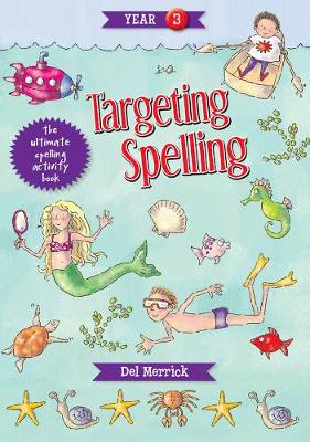 Targeting Spelling Activity Book 3 by Del Merrick