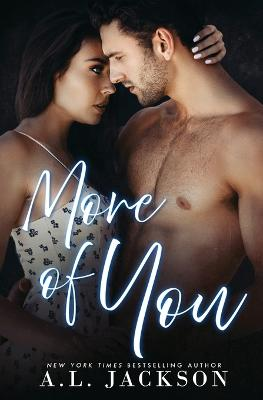 More of You by A L Jackson