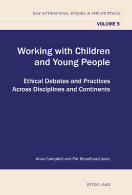 Working with Children and Young People by Anne Campbell