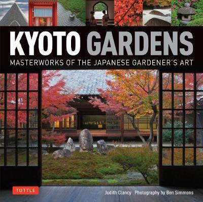 Kyoto Gardens by Judith Clancy