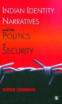 Indian Identity Narratives and the Politics of Security book