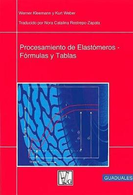 Procesamiento de Elastameros by Werner Kleemann
