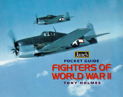 Fighters of World War II by Tony Holmes