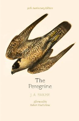 The Peregrine: 50th Anniversary Edition by J. A. Baker