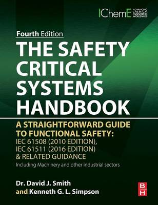 The Safety Critical Systems Handbook by David J. Smith