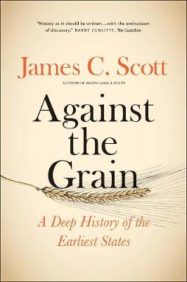 Against the Grain by Scott C. James