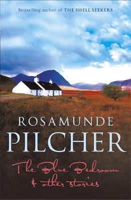 The Blue Bedroom by Rosamunde Pilcher