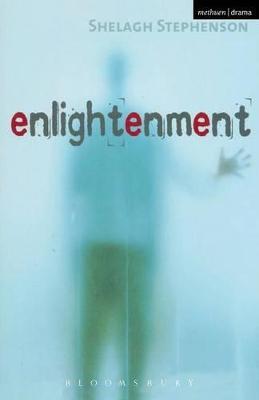 Enlightenment by Shelagh Stephenson