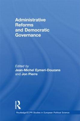 Administrative Reforms and Democratic Governance by Jean-Michel Eymeri-Douzans