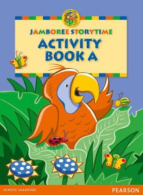 Jamboree Storytime Level A: Activity Book 2nd edition by Jackie Holderness