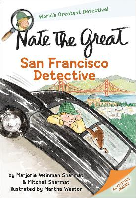 Nate The Great San Francisco Detective by Marjorie Weinman Sharmat