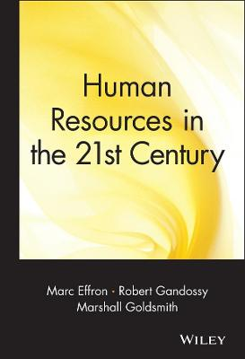 Human Resources in the 21st Century by Robert Gandossy
