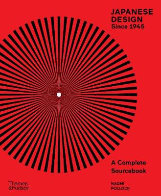 Japanese Design Since 1945: A Complete Sourcebook book