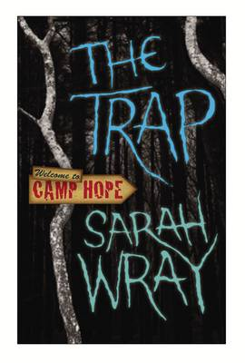 The Trap by Sarah Wray