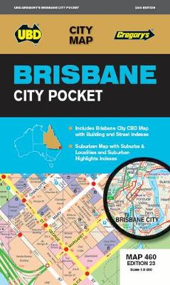 Brisbane City Pocket Map 460 23rd ed by UBD Gregory's