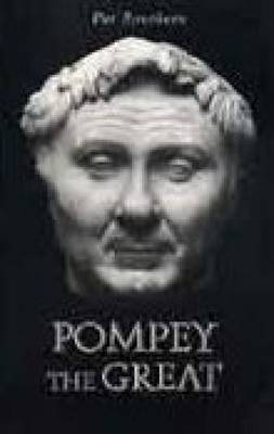 Pompey the Great by Pat Southern
