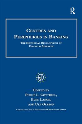 Centres and Peripheries in Banking by Even Lange