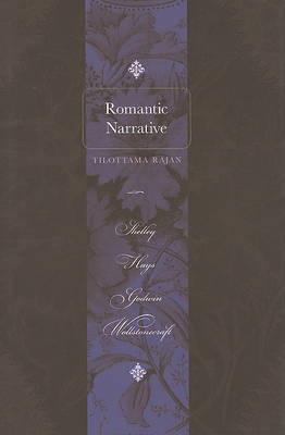Romantic Narrative by Tilottama Rajan