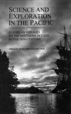 Science and Exploration in the Pacific by Margarette Lincoln
