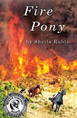 Fire Pony by Sheila Ruble