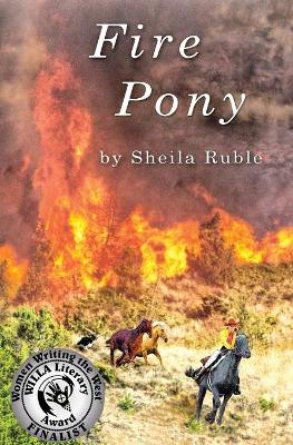 Fire Pony by Sheila Ruble