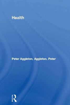 Health by Peter Aggleton