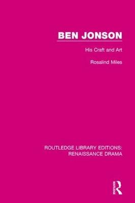 Ben Jonson by Rosalind Miles