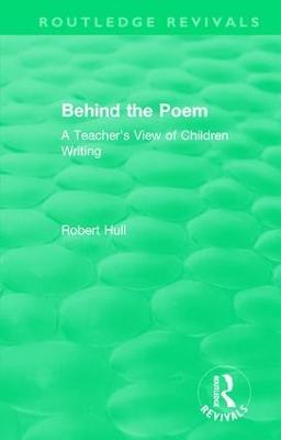 Behind the Poem by Robert Hull
