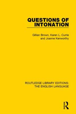 Questions of Intonation by Gillian Brown