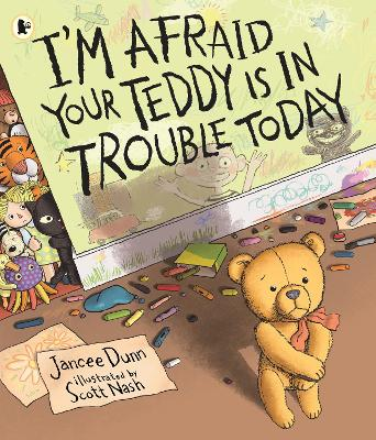 I'm Afraid Your Teddy Is in Trouble Today book