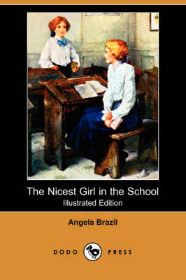 Nicest Girl in the School (Illustrated Edition) (Dodo Press) book