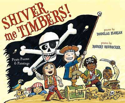 Shiver Me Timbers! by Douglas Florian
